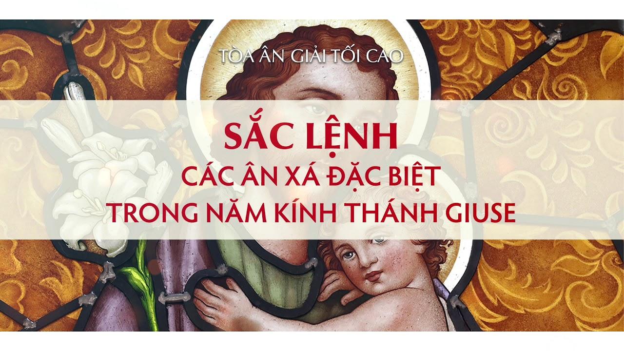 Sắc lệnh các Ân xá đặc biệt trong Năm kính Thánh Giuse