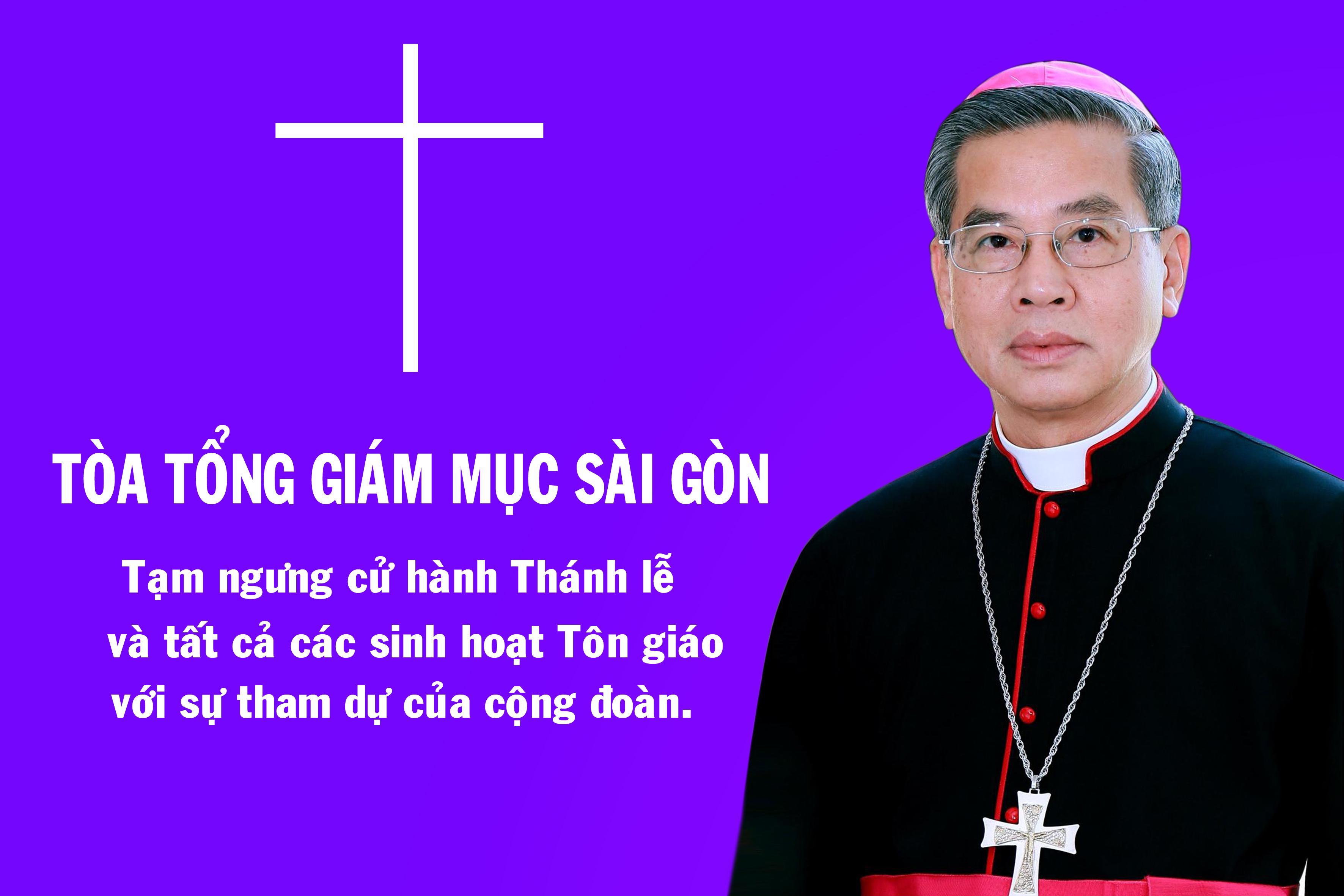 Tòa Tổng Giám mục Sài Gòn: Thông báo tạm ngưng các sinh hoạt cộng đoàn kể từ 16g00 ngày 26.3.2020